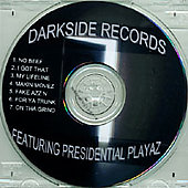 Presidential Playaz: They Don't Know