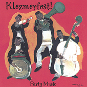 Klezmerfest!: Party Music