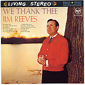 Jim Reeves: We Thank Thee