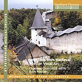 Selections from Medieval Russian Vocal Art / Lege Artis Chamber Choir