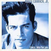 Harry Connick, Jr.: France I Wish You Love
