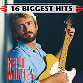 Keith Whitley: 16 Biggest Hits [Remaster]