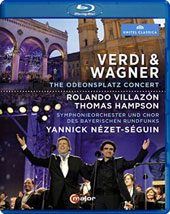 Verdi & Wagner: The Odeonsplatz Concert - plus arias by Massenet; Ravel: La Valse / Rolando Villazon, Thomas Hampson. Yannick Nézet-Séguin [Blu-Ray]