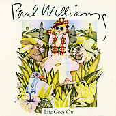 Paul Williams (Singer/Songwriter): Life Goes On [Remaster]