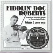Fiddlin' Doc Roberts: Fiddlin' Doc Roberts, Vol. 3 *