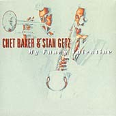 Chet Baker (Trumpet/Vocals/Composer): At Haig and Storyville