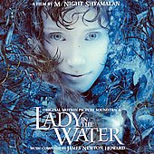 James Newton Howard: Lady in the Water [Original Motion Picture Soundtrack]