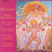 Hymnus / Gruberova, Sj&#246;kvist, et al