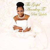 Patti LaBelle: The Gospel According to Patti LaBelle