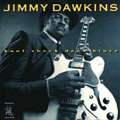 Jimmy Dawkins: Kant Sheck Dees Bluze
