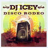 DJ Icey: Disco Rodeo