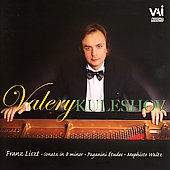 Liszt: Sonata in B minor, etc / Valery Kuleshov