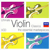 Ultimate Violin Classics - The Essential Masterpieces