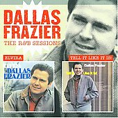 Dallas Frazier: The R&B Sessions: Elvira/Tell It Like It Is!