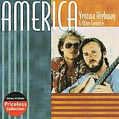 America: Ventura Highway & Other Favorites