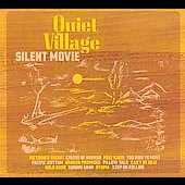 Quiet Village: Silent Movie [Digipak]