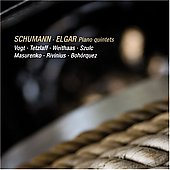 Schumann, Elgar: Piano Quintets / Vogt, Tetzlaff, Weithaas, Szulc, Masurenko,et al