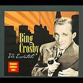 Bing Crosby: The Essentials
