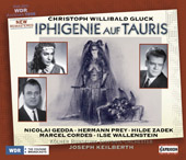Gluck: Iphigenie auf Tauris / Keilberth, Prey, Gadek, Gedda, et al