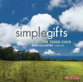 Brackett: Simple Gifts, 'Tis the gift to be simple;  Rutter, Copland, etc / Fullington, Tudor Choir, et al