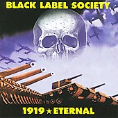 Black Label Society: 1919: Eternal