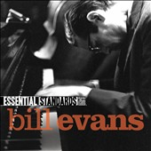 Bill Evans (Piano): Essential Standards
