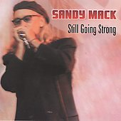 Sandy Mack: Still Going Strong *