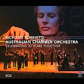 Richard Tognetti & Australian Chamber Orchestra: Celebrating 20 Years Together - Works by Beethoven, Mozart, Mendelssohn, et al. / Richard Tognetti, violin, director; Australian CO