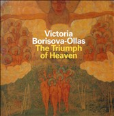 Victoria Borisova-Ollas: The Triumph of Heaven