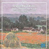 Charles-Marie Widor: Organ Symphonies Opp. 42 & 81