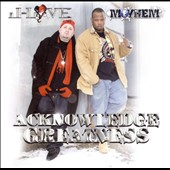 Mayhem (Rap)/J Love: Acknowledge Greatness [PA]