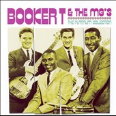 Booker T. & the MG's: The Platinum Collection