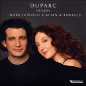 Duparc: M&#233;lodies