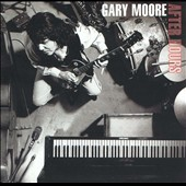 Gary Moore: After Hours [Bonus Tracks]