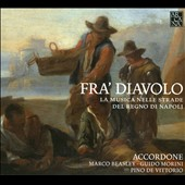 Fra' Diavolo: La Musica nelle Strade del Regno di Napole