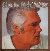 Charlie Rich: A  Rich Anthology 1960-1978 [PA]