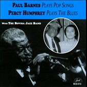 Paul Barnes (2~Jazz)/Percy Humphrey/Percy Humphrey & The Bovisa Jazz Band: Plays Pop Songs/Plays the Blues