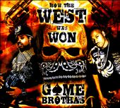 Game Brothas: How the West Was Won [Digipak]