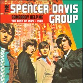 The Spencer Davis Group: Somebody Help Me: The Best of 1964-1968