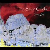 The Stone Chiefs: Drive On [Digipak]