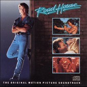 Michael Kamen: Road House [Original Motion Picture Soundtrack]