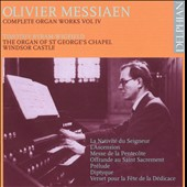 Olivier Messiaen: Complete Organ Works, Vol. 4 / Timothy Wigfield, organ