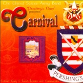 Carnival: Popular works for band / US Army Band