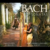 Bach: Sonatas / Lara St. John, Marie-Pierre Langlamet