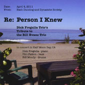 Dick Fregulia: Re: Person I Knew