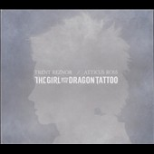 Atticus Ross/Trent Reznor: The  Girl with the Dragon Tattoo [Original Motion Picture Soundtrack]