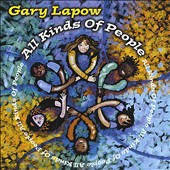 Gary Lapow: All Kinds of People