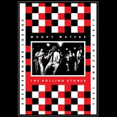 Muddy Waters/The Rolling Stones: Checkerboard Lounge: Live Chicago 1981