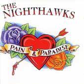 The Nighthawks: Pain & Paradise