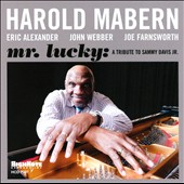 Harold Mabern: Mr. Lucky: A Tribute to Sammy Davis Jr. *